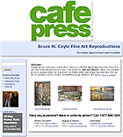 Bruce M. Coyle on Cafe Press